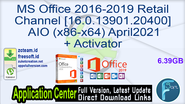 MS Office 2016-2019 Retail Channel [16.0.13901.20400] AIO (x86-x64) April2021 + Activator [TeamOS] _ ZcTeam.id