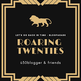 Roaring Twenties - goldene 20er - ue30blogger - Blogparade