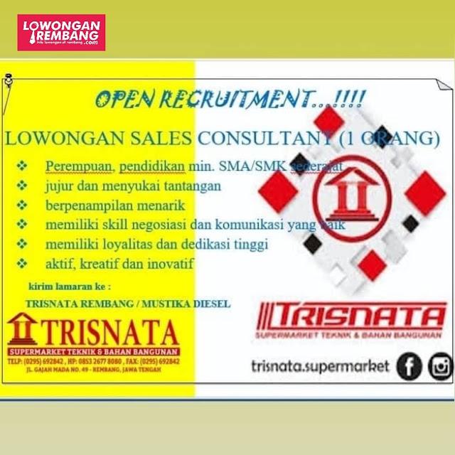 Lowongan Kerja Sales Consultant Supermarket Keramik Dan Bahan Bangunan Trisnata Rembang