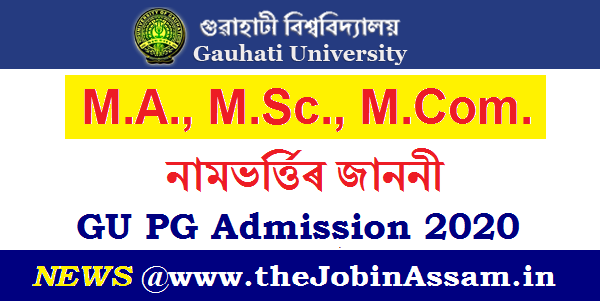 Gauhati University PG Admission 2020