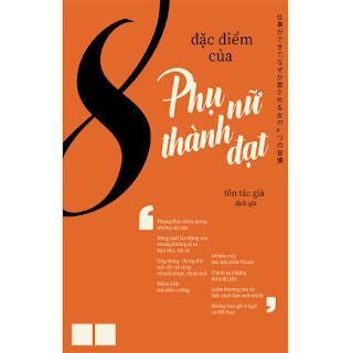 8 Đặc Điểm Của Phụ Nữ Thành Đạt ebook PDF-EPUB-AWZ3-PRC-MOBI