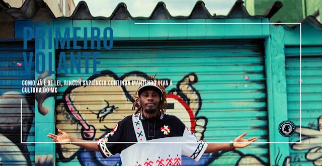Como já é de lei, Rincon Sapiência continua mantendo viva a cultura do MC | Primeiro Volante