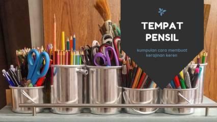 Cara Membuat Tempat Pensil dari Koran