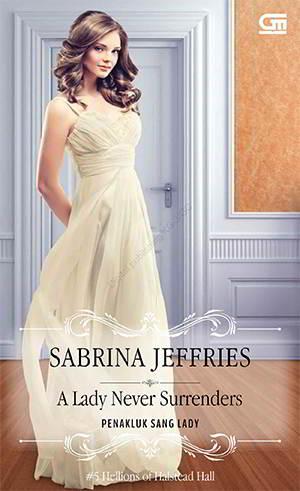 A Lady Never Surrenders - Hellions of Halstead Hall 5 PDF Karya Sabrina Jeffries