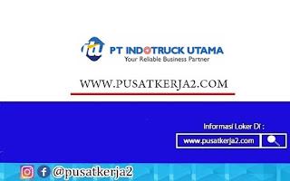 Lowongan Kerja SMA SMK PT Indotruck Utama Oktober 2020