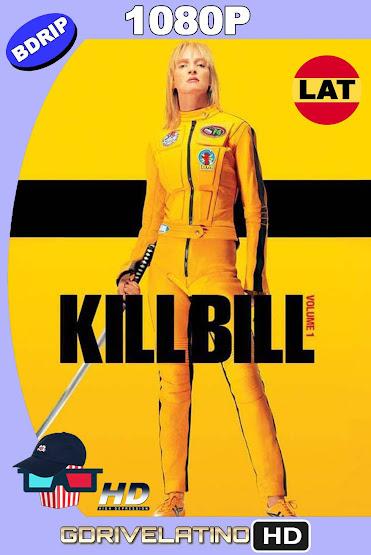 Kill Bill Vol.1 (2003) BDRip 1080p Latino-Ingles MKV
