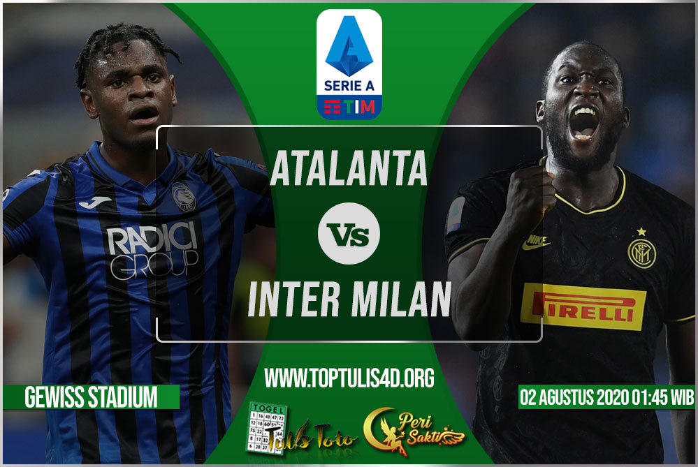 Prediksi Atalanta vs Inter Milan 02 Agustus 2020