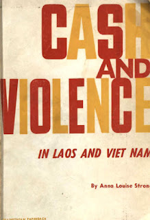 Lao book review - Cash and Violence in Laos and Vietnam by Anna Louise Strong