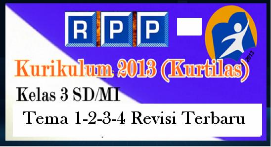 RPP K13 Edisi Revisi Terbaru Kelas 3 SD/MI Semua Tema (Tema 1 Sampai Tema 4)
