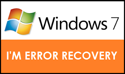 Cara Memperbaiki Windows Error Recovery Pada Windows 7 Tanpa CD