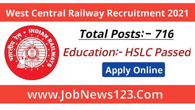 West Central Railway Recruitment 2021: