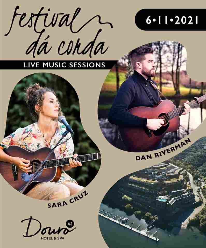 O Festival Dá Corda continua no dia 6 de Novembro com Dan Riverman e Sara Cruz no envolvente e sereno Douro41 Hotel & Spa, em Castelo de Paiva.
