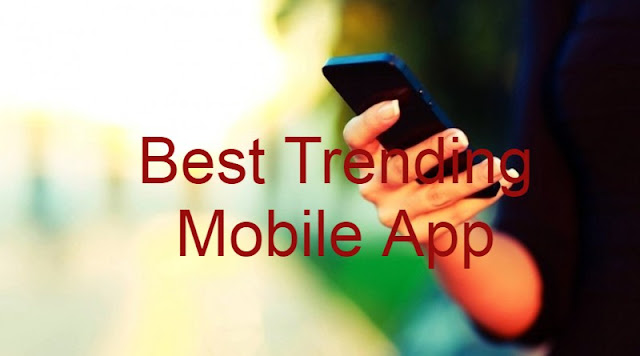 Best Trending Mobile App Development Need In Our Daily Life