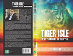 'TIGER ISLE - A GOVERNMENT OF THIEVES' LITERARY SUSPENSE/FICTION DEBUT NOVEL by E.S. SHANKAR