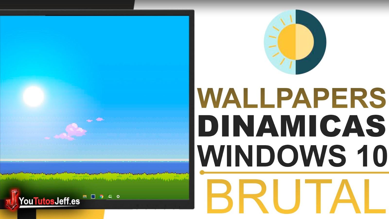 Wallpapers Dinamicas para PC, Descargar WinDynamicDesktop Windows 10