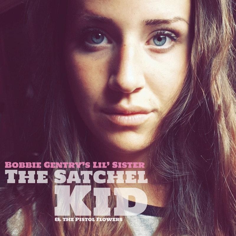 The Satchel Kid. Michael Mcgowan. Nuevo single. Bobbie Gentry's Little Sister