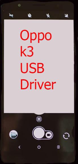 Oppo k3 USB Driver Download