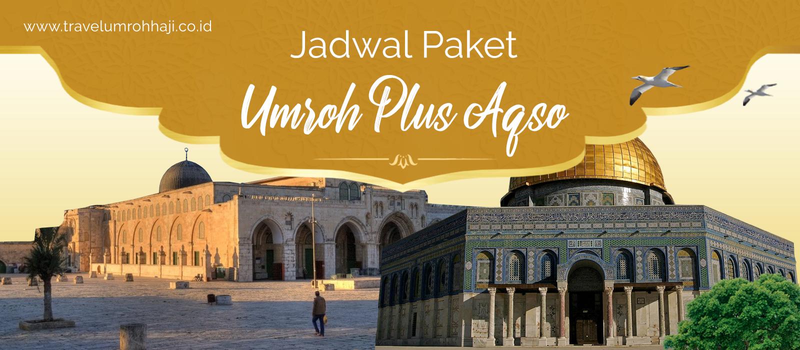 Paket Umroh Plus Aqso Murah Biaya Promo