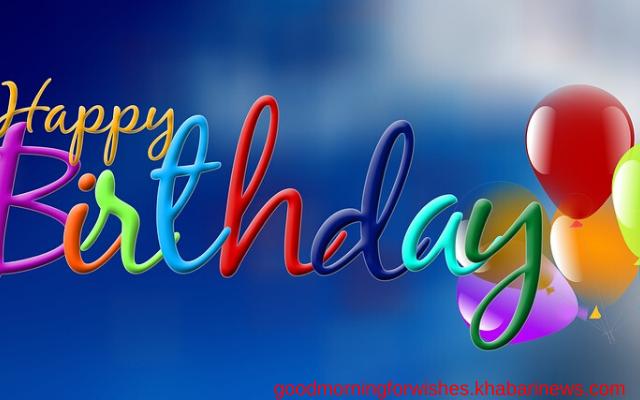 100+ Happy Birthday Messages