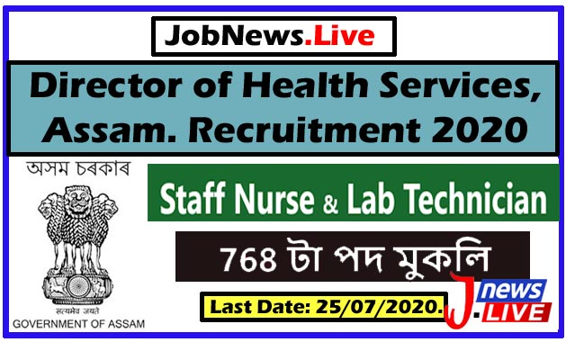 DHS Assam Recruitment 2020: Apply Online for 768 Staff Nurse and Lab Technician Posts @dhs.assam.gov.in