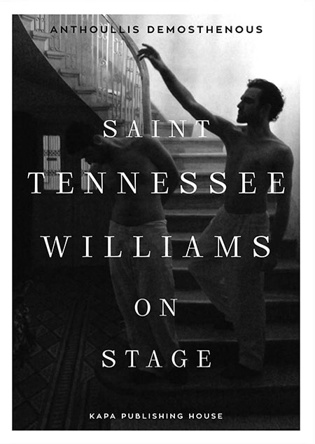 Saint Tennessee Williams on stage