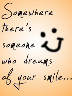 Somewhere There's Someone Who Dreams of Your Smile - Love Quote Mobile Wallpaper