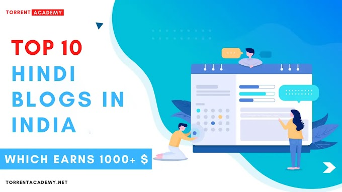 Top 10 Best Hindi high traffic & earning Blogs in India 2021