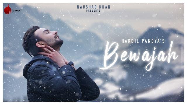 Bewajah lyrics-Hardil Pandya