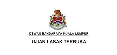 Ujian Lasak & Temuduga Terbuka Dewan Bandaraya Kuala Lumpur 2019 (DBKL)