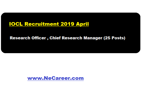 iocl recruitment 2019 april