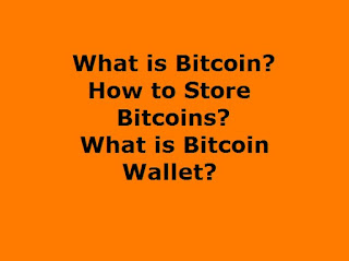 What is Bitcoin and Bitcoin Wallet