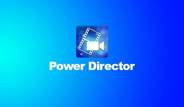 Download Power Director Premium version free