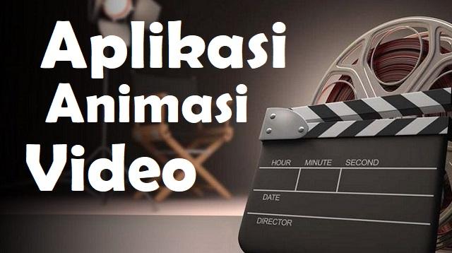 Aplikasi Animasi Video