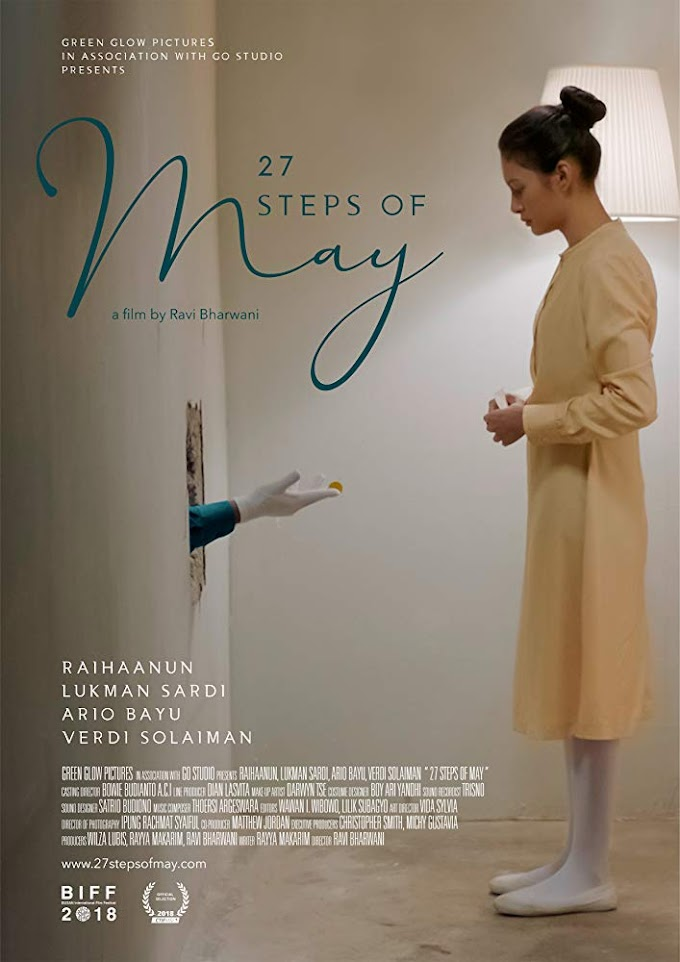 Review Filem 27 Steps of May (MIFFEST)