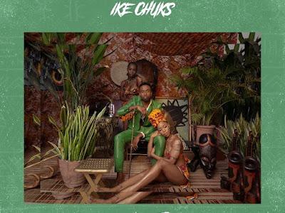 Ike Chuks – Igbotic (EP)