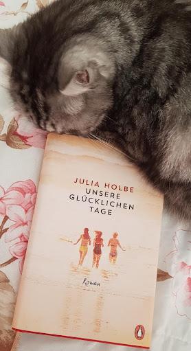 """""""Unsere glücklichen Tage"""" von Julia Holbe"""