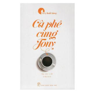 Cà Phê Cùng Tony (Tái Bản 2017) ebook PDF-EPUB-AWZ3-PRC-MOBI