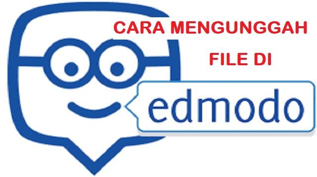 Cara Mengunggah File di Edmodo