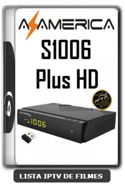 Azamerica S1006 Plus HD Nova Atualização Melhorias na Estabilidade do Sistema V1.09.21156 - 11-01-2020