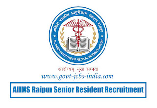 AIIMS Raipur Senior Resident Recruitment 2020