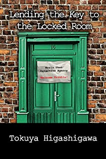 Lending the Key to the Locked Room by Tokuya Higashigawa
