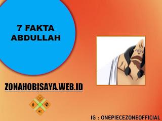 Fakta Abdullah One Piece