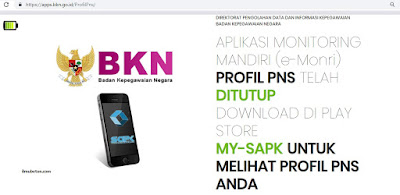 aplikasi MONITORING MANDIRI (e-Monri) Profil PNS telah ditutup dan digantikan dengan aplikasi My SAPK BKN