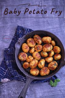 Baby Potato Fry  / Pan Fried Baby Potatoes