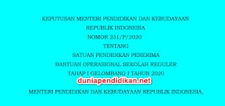 Kemendikbud Nomor 231/P/2020 Tentang Penerima BOS Reguler Tahap I