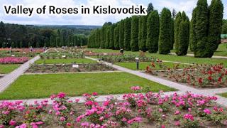 Valley of Roses in Kislovodsk