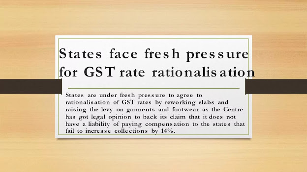 States face fresh pressure for GST rate rationalisation