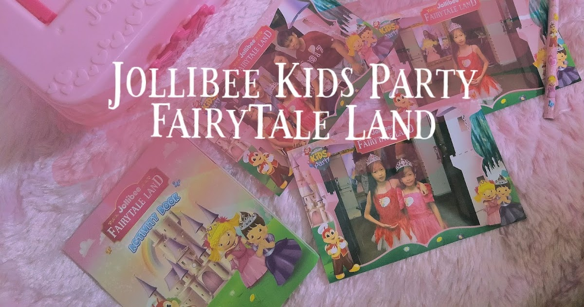 The Most Magical Jollibee Kids Party Theme Is Finally Here