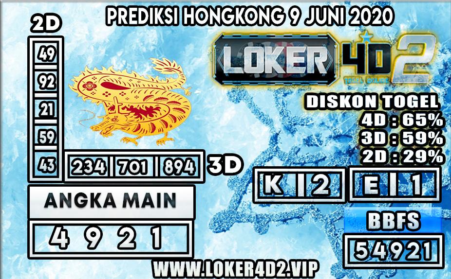 PREDIKSI TOGEL HONGKONG LOKER4D2 09 JUNI 2020