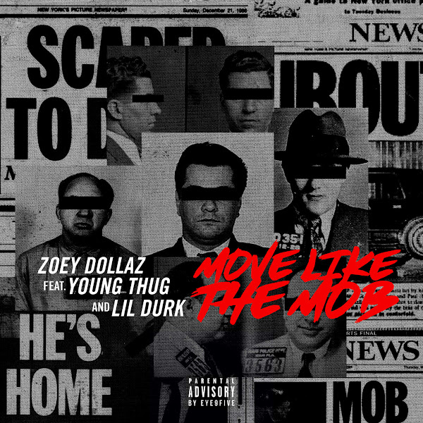 Zoey Dollaz - Move Like the Mob (feat. Young Thug & Lil Durk) - Single Cover